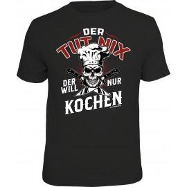RAHMENLOS Original T-Shirt Der will nur kochen