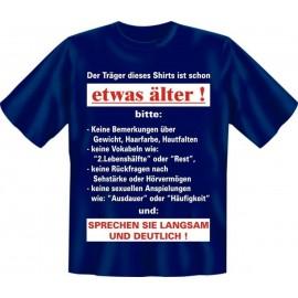 RAHMENLOS Original T-Shirt Der Träger dieses Shirts ist schon was älter
